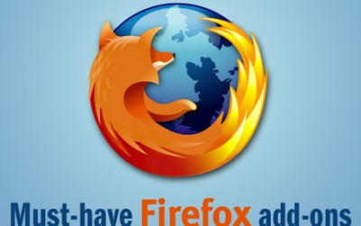 3 Must have Firefox Add-ons